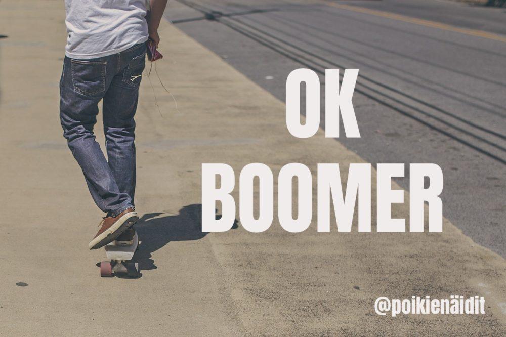 Boomerin päiväkirja -Nykynuoret ei sitten osaa!